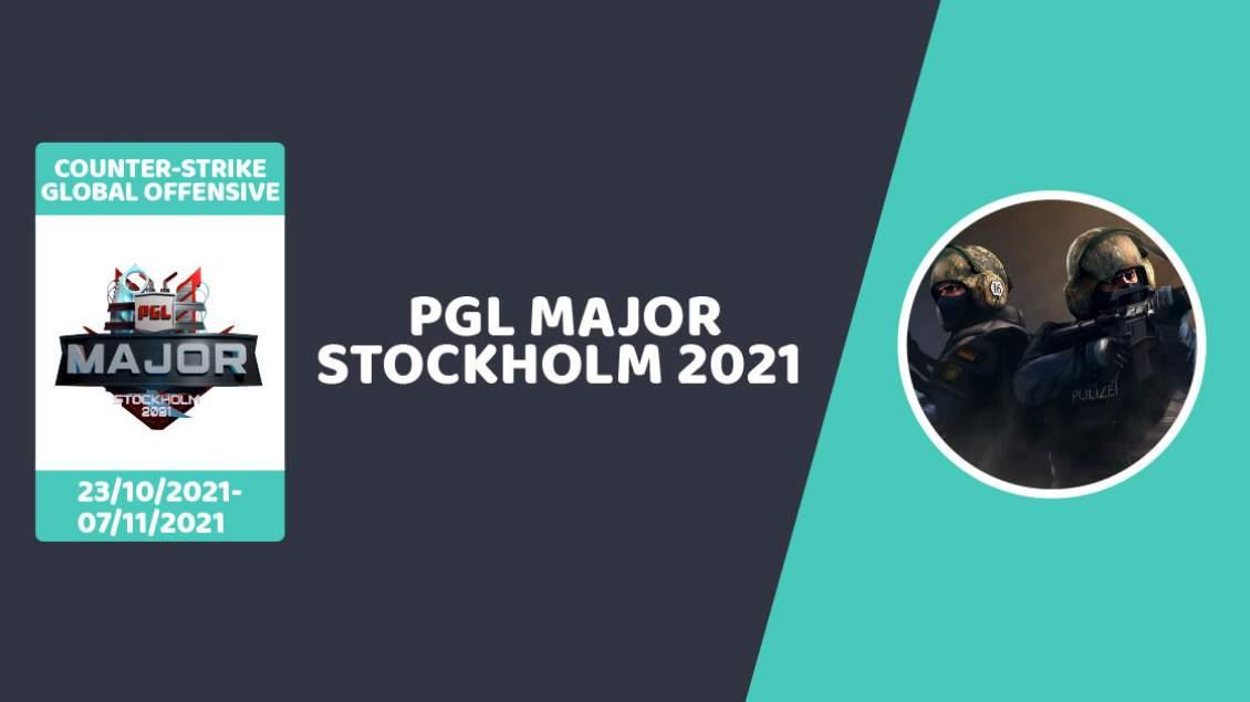Pronostic PGL Major Stockholm 2021 Counter-Strike Global Offensive